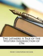 THE LATIMERS: A TALE OF THE WESTERN INSU