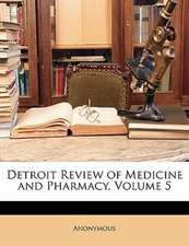 DETROIT REVIEW OF MEDICINE AND PHARMACY,