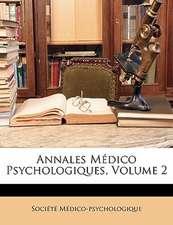ANNALES M DICO PSYCHOLOGIQUES, VOLUME 2