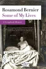 Some of My Lives:  A Scrapbook Memoir
