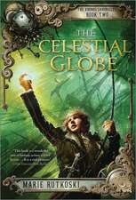 The Celestial Globe:  Book II