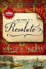 My Name Is Resolute:  A Baker Street Mystery