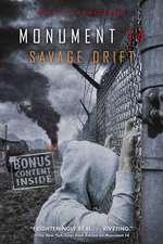 Monument 14:  Savage Drift