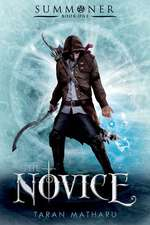 The Novice:  Book One
