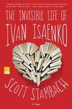 Invisible Life of Ivan Isaenko