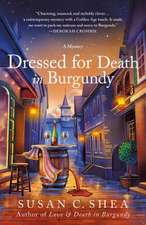 Dressed for Death in Burgundy: A French Village Mystery