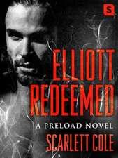 Elliott Redeemed