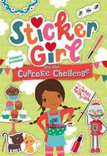 Sticker Girl Bakes Up Trouble