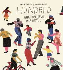 Hundred: What You Learn in a Lifetime