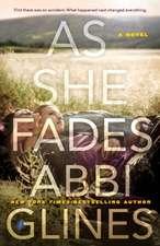 As She Fades