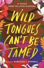 Wild Tongues Can't Be Tamed