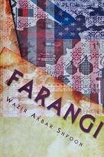Farangi - Autobiography of an Afghan Immigrant