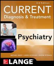 CURRENT DIAGNOSIS & TREATMENT PSYCHIATRY 3E