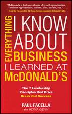 Everything I Know About Business I Learned at McDonalds