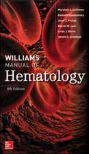 Williams Manual of Hematology, Ninth Edition