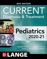 CURRENT Diagnosis and Treatment Pediatrics, Twenty-Fifth Edition