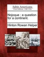 Nojoque: A Question for a Continent.