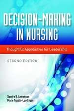 Decision-Making in Nursing:  A Team Approach