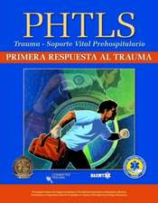 Phtls:  Primera Respuesta Al Trauma