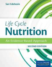 Life Cycle Nutrition with Access Code:  An Evidence-Based Approach