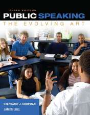 Public Speaking:  The Evolving Art (with Mindtap Speech Printed Access Card)