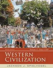 Western Civilization, Volume C:  Since 1789