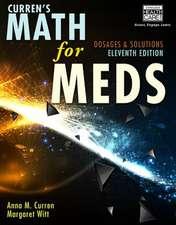 Curren S Math for Meds:  Dosages and Solutions