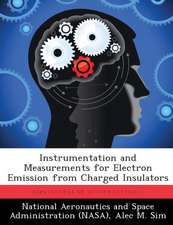 Instrumentation and Measurements for Electron Emission from Charged Insulators