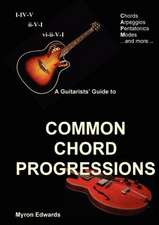 A Guitarist's Guide to Common Chord Progressions
