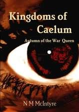 Kingdoms of Caelum, Autumn of the War Queen