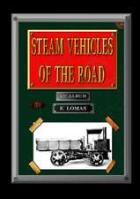 Steam Vehicles of the Road