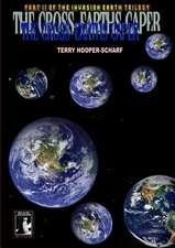 The Cross Earths Caper