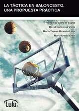 La Tactica En Baloncesto. Una Propuesta Practica