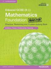 Edexcel GCSE (9-1) Mathematics: Foundation Booster Practice, Reasoning and Problem-solving Book