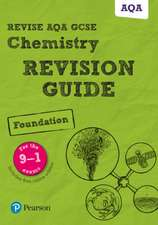 Grinsell, M: Revise AQA GCSE Chemistry Foundation Revision G