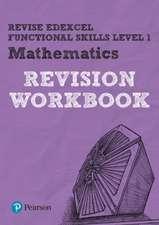 Marwaha, N: Revise Edexcel Functional Skills Mathematics Lev