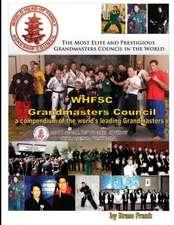 Whfsc Grandmaster's Council:  A Compendium of the World's Leading Grandmasters