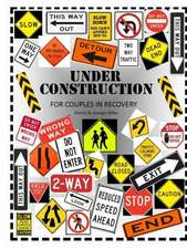 Under Construction:  A Workbook for Couples