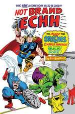 Not Brand Echh: The Complete Collection