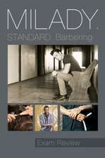 Exam Review for Milady Standard Barbering, 6th