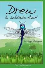 Drew, La Libelula Azul