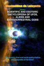 V1. Scientific and Esoteric Encyclopedia of UFOs, Aliens and Extraterrestrial Gods