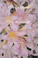 Creative Quotes the Beginning