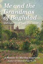 Me and the Grandmas of Baghdad