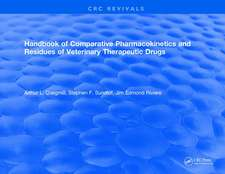 Handbook of Comparative Pharmacokinetics and Residues of Veterinary Therapeutic Drugs