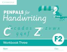 Penpals for Handwriting Foundation 2 Workbook Three (Pack of 10)