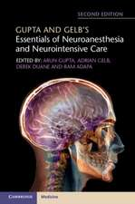 Gupta and Gelb's Essentials of Neuroanesthesia and Neurointensive Care