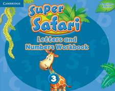 Super Safari American English Level 3 Letters and Numbers Workbook