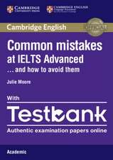 Common Mistakes at IELTS Advanced Paperback with IELTS Academic Testbank: And How to Avoid Them