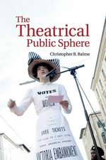 The Theatrical Public Sphere